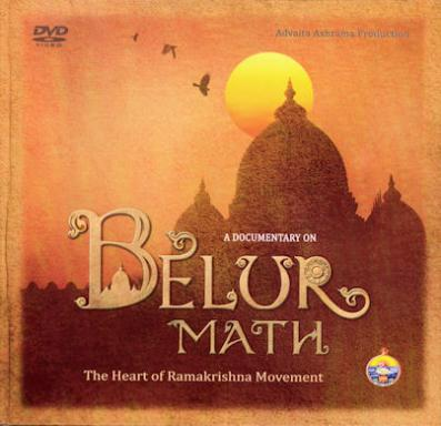 A Documentary on Belur Math: The Heart of (the) Ramakrishna Movement