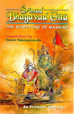 Bhagavad Gita: (Tapasyananda): The Scripture of Mankind