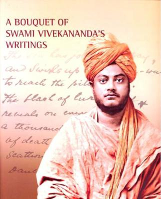 A Bouquet of Swami Vivekananda's Writings