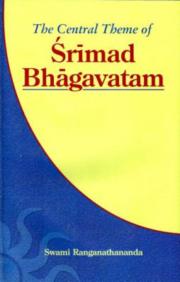 The Central Theme of the Srimad Bhagavatam