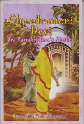 Chandramani Devi: Sri Ramakrishna's Mother