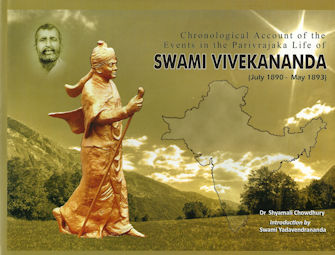 Chronological Account of the Events in the Parivrajaka Life of Swami Vivekananda (July1890 - May 1893)