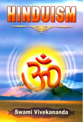 Hinduism -- by Swami Vivekananda