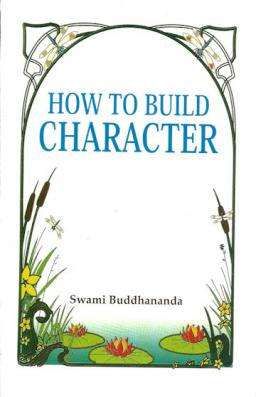How to Build Character - A Primer