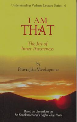 I Am That: The Joy of Inner Awareness