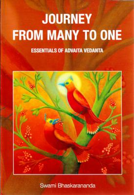 Journey from Many to One: Essentials of Advaita Vedanta