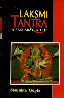 Laksmi Tantra: A Pancaratra Text