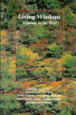 Living Wisdom: Vedanta in the West