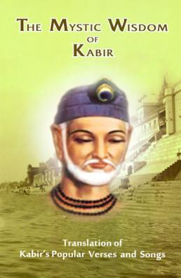 Mystic Wisdom of Kabir