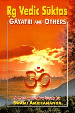 Rg Vedic Suktas: Gayatri and Others