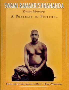 Swami Ramakrishnananda: A Portrait in Pictures