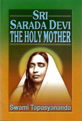 Sri Sarada Devi: The Holy Mother