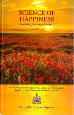 Science of Happiness According to Yoga-Vedanta