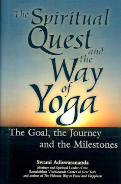 Spiritual Quest and the Way of Yoga: The Goal, the Journey, and the Milestones