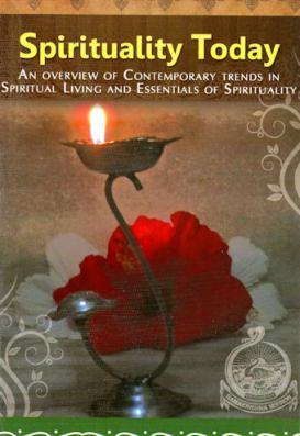 Spirituality Today - A <i>Vedanta Kesari</i> Presentation