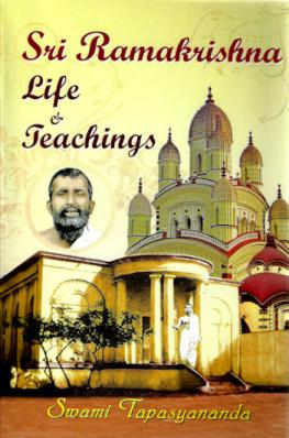 Sri Ramakrishna: Life and Teachings (An Interpretive Study)