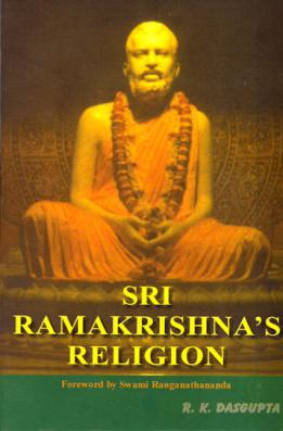 Sri Ramakrishna's Religion
