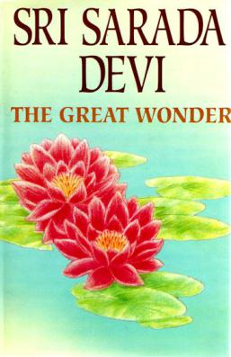 Sarada Devi: The Great Wonder