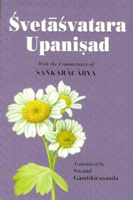 Svetasvatara Upanisad - With the Commentary of Sankaracarya