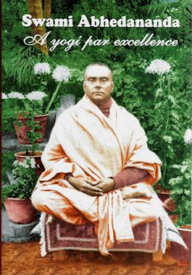 Swami Abhedananda: A Yogi Par Excellence