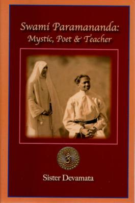 Swami Paramananda: Mystic, Poet and Teacher