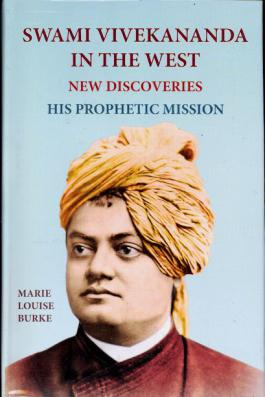 Swami Vivekananda in the West: New Discoveries