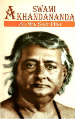 Swami  Akhandananda As We Saw Him