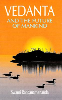 Vedanta and the Future  of Mankind