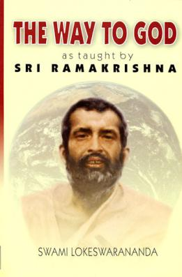 Way to God as Taught by Sri Ramakrishna