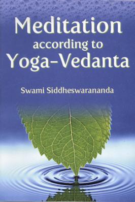 Meditation According to Yoga-Vedanta
