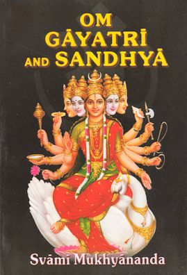 Om, Gayatri and Sandhya