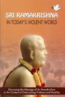 Ramakrishna in Today's Violent World