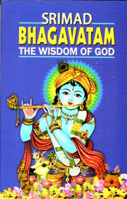 Srimad Bhagavatam: The Wisdom of God