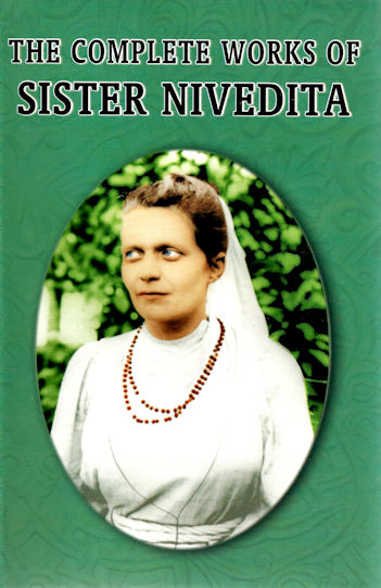 The Complete Works of Sister Nivedita (Five volumes)