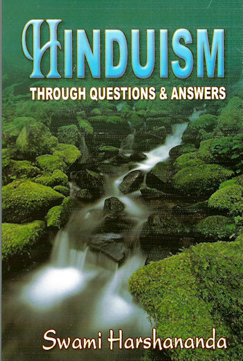 Hinduism Through Questions and Answers