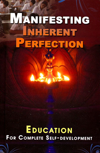 Manifesting Inherent Perfection: Writings on Education for Complete Self-Development