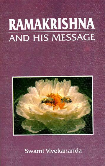 Ramakrishna and His Message