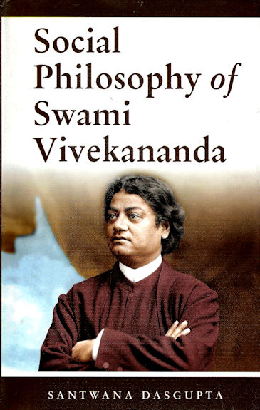 Social Philosophy of Swami Vivekananda