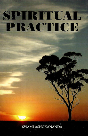 Spiritual Practice: Its Conditions and Preliminaries