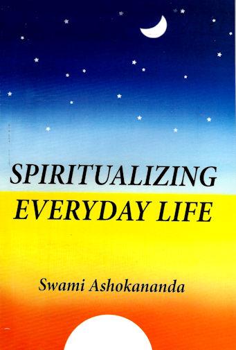 Spiritualizing Everyday Life