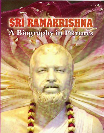 Ramakrishna: A Biography in Pictures