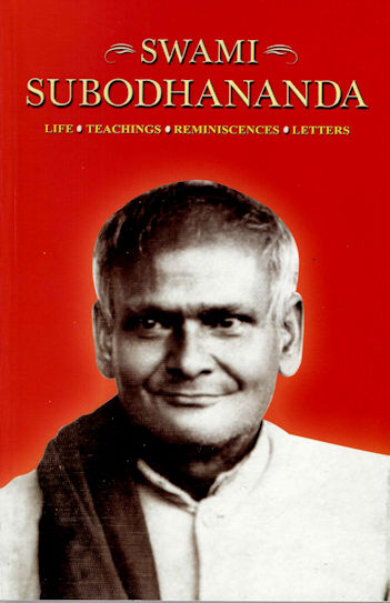 Swami Subhodhananda - Life, teachings, Reminiscences