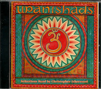 Upanishads - CD Selections Read by Christopher Isherwood