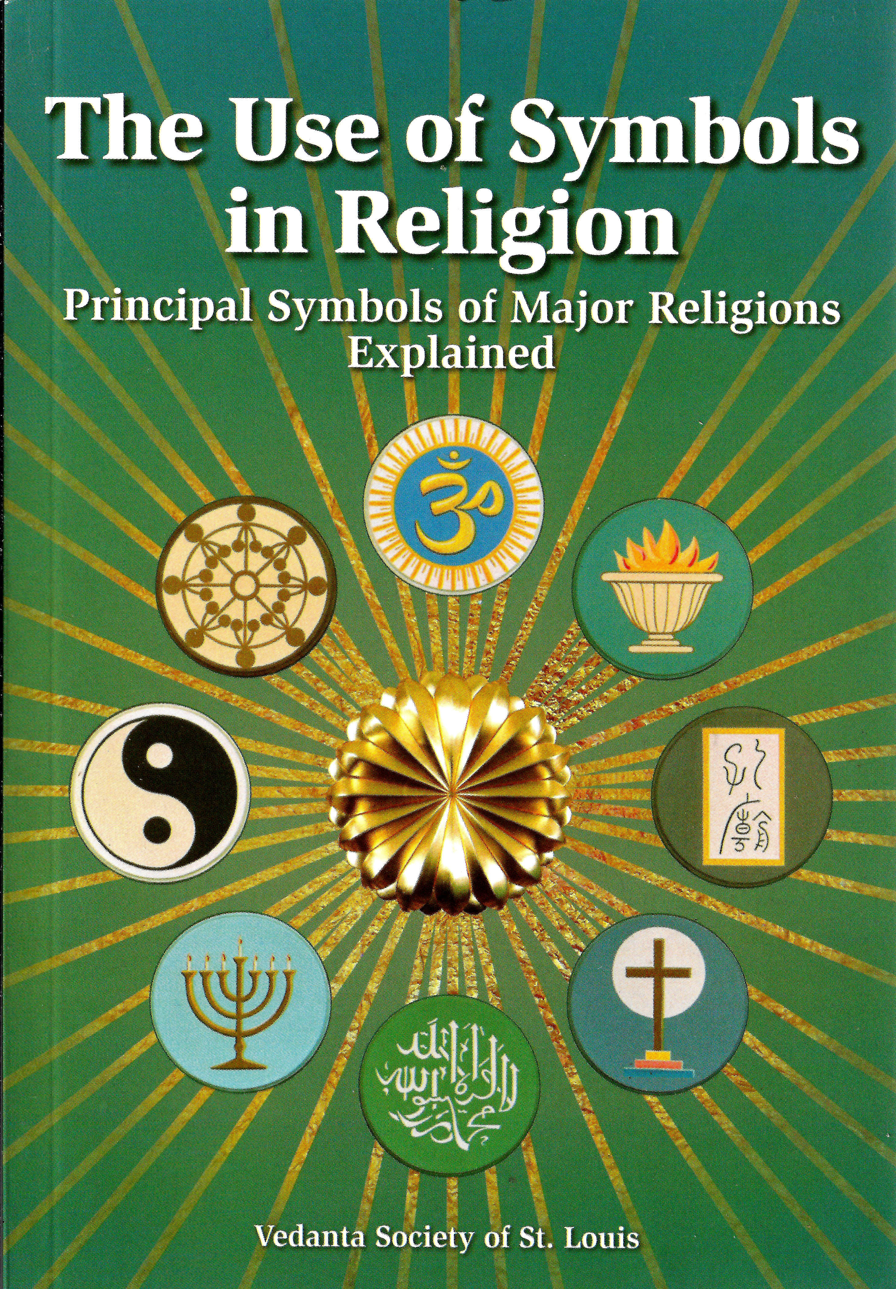 The Use of Symbols in Religion: Principal Symbols of Major Religions Explained