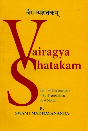 Vairagya Shatakam of Bhartrhari: The 100 Verses of Renunciation
