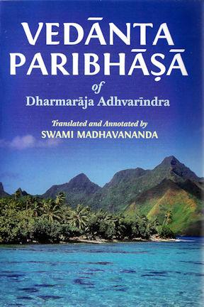 Vedanta Paribhasa of Dharmaraja Adhvarindra