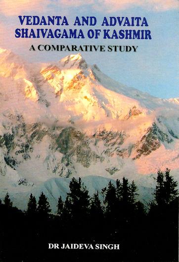 Vedanta and Advaita Shaivagama of Kashmir: A Comparative Study