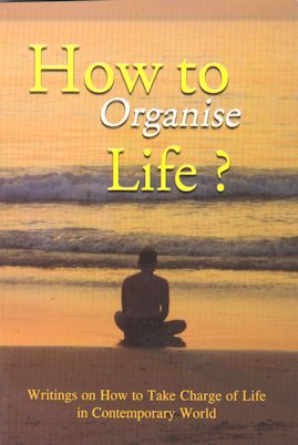 How to Organise Life?