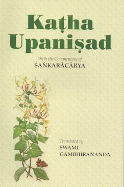 Katha Upanisad:With the commentary of Sankaracarya at Vedanta ...