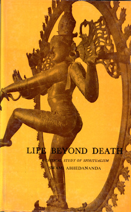 Life Beyond Death: A Critical Study of Spiritualism